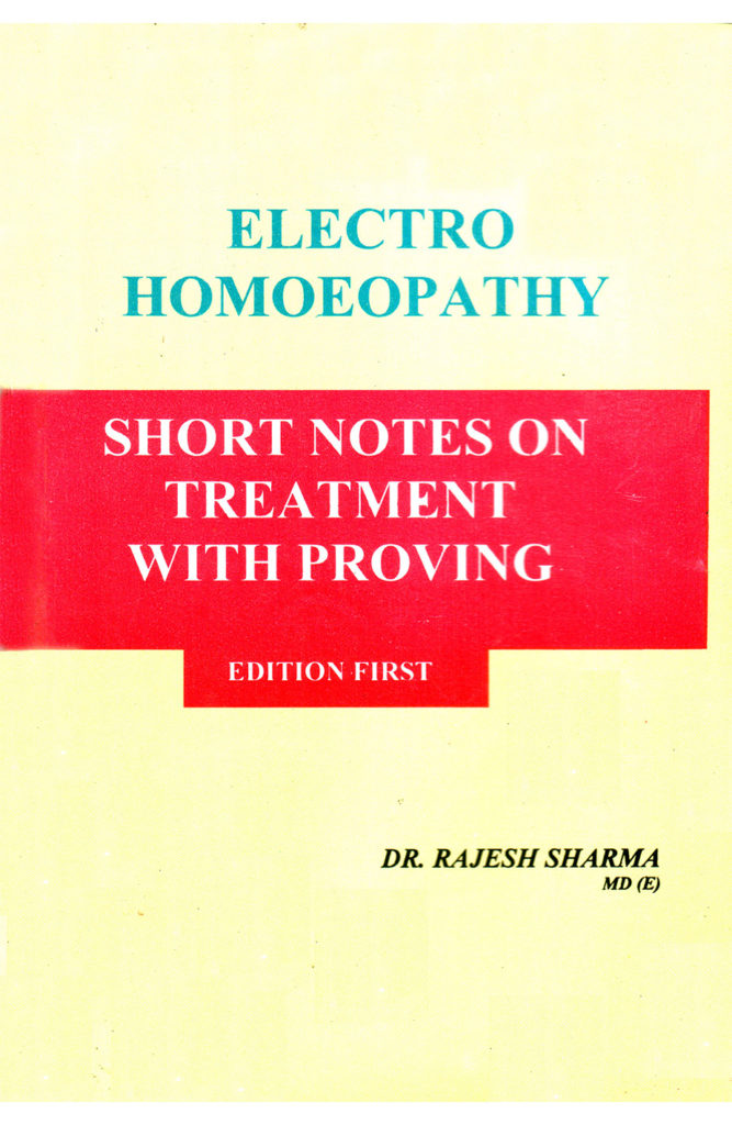 E.H Short Notes on Treatment with Proving